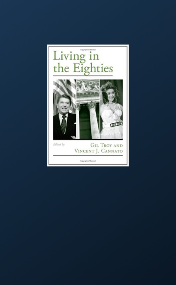 Living in the Eighties – Viewpoints on American Culture