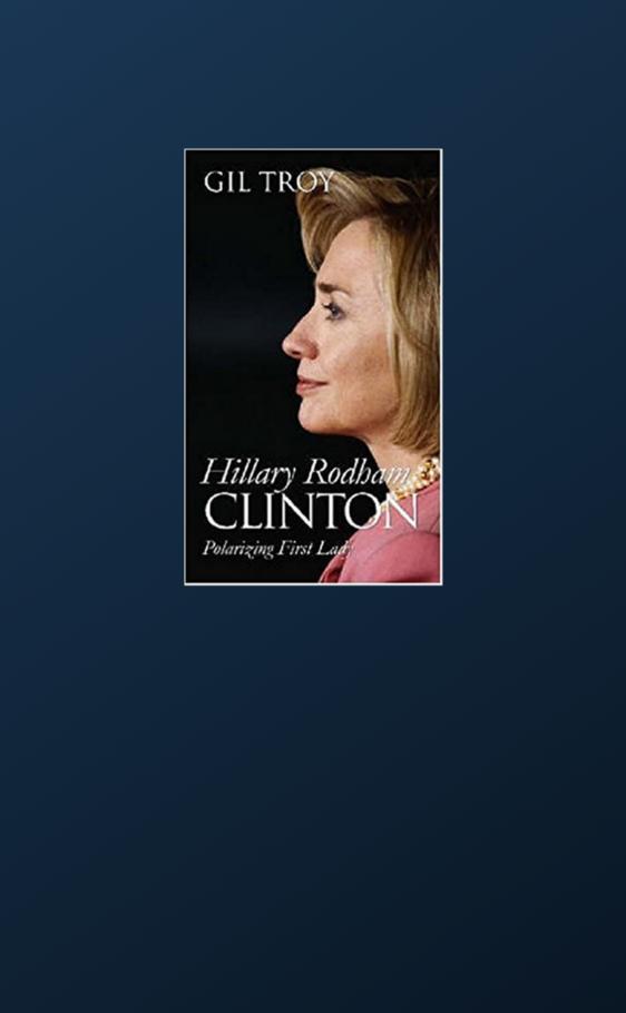Hillary Rodham Clinton: Polarizing First Lady